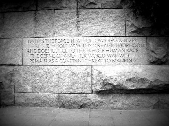 From the Franklin D. Roosevelt Memorial in Washington, D.C.